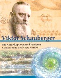 Vortrag und Film über Viktor Schauberger und Vortrag über Leben und Werk von Dr. Karl Nowotny
